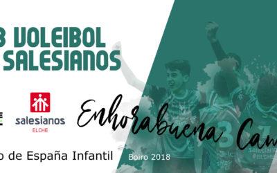 SALESIANOS CLUB VOLEIBOL ELCHE CAMPEÓN DE ESPAÑA INFANTIL MASCULINO